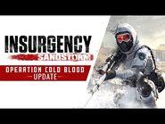 Insurgency- Sandstorm - Operation Cold Blood Update Trailer