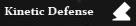 Kinetic Defense.jpg