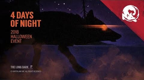 The Long Dark -- 4 Days of Night 2018 (Halloween Event)