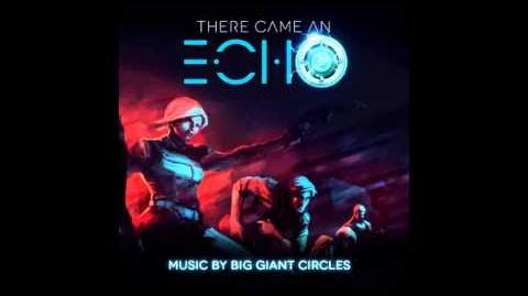 There Came An Echo OST - Big Giant Circles - full album (2015)