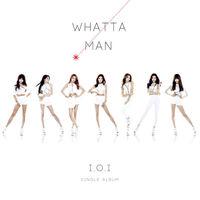 IOI Whatta Man Digital Cover.jpg