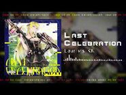 【公式音源】Laur vs CK - Last Celebration【CHUNITHM - Arcaea】