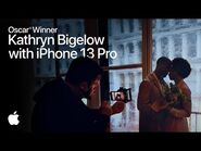 On set with iPhone 13 Pro Featuring 2x Oscar® Winner Kathryn Bigelow - Apple
