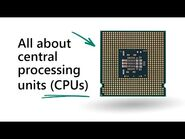 All About Processors (CPUs)