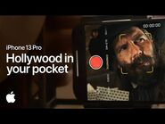 IPhone 13 Pro – Hollywood in your pocket - Apple