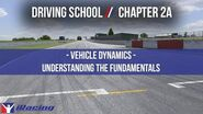 IRacing Driving School Chapter 2A Vehicle Dynamics