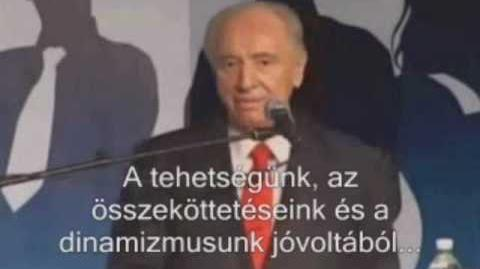 Simon Peresz - Izrael felvásárolja Magyarországot HUN