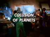 Collision of Planets (LiS episode)