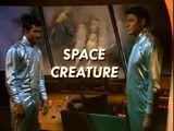 Space Creature (LiS episode)