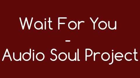 ISC Entertainment Wait For You - Audio Soul Project