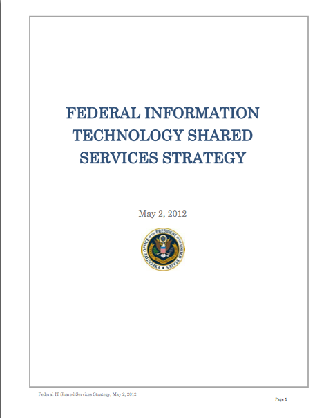 Federal Information Technology Shared Services Strategy