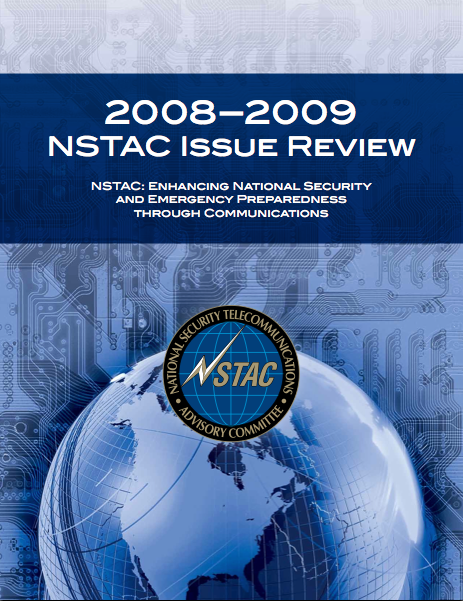 NSTAC: Enhancing National Security and Emergency Preparedness Through Communications