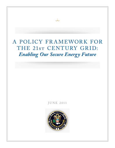 A Policy Framework for the 21st Century Grid: Enabling Our Secure Energy Future