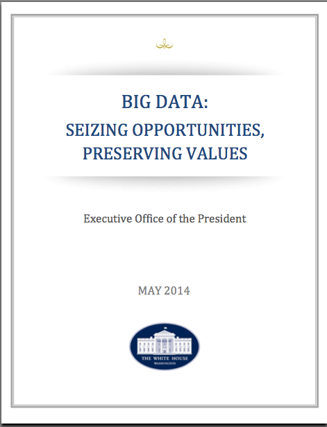 Big Data: Seizing Opportunities, Preserving Values