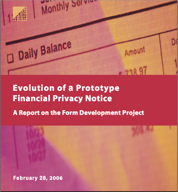 Evolution of a Prototype Financial Privacy Notice: A Report on the Form Development Project