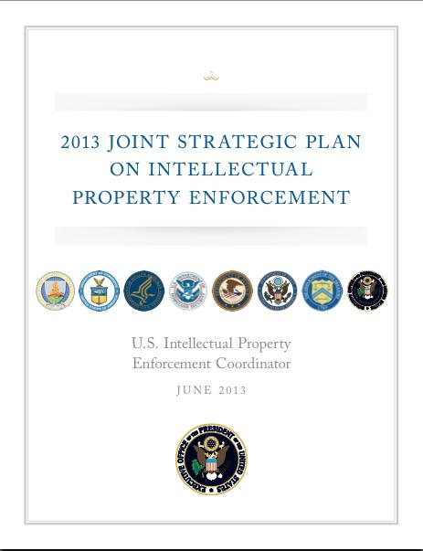 2013 Joint Strategic Plan on Intellectual Property Enforcement