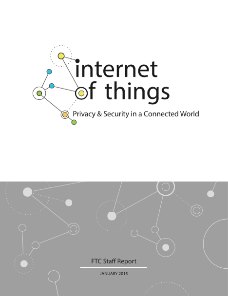 Internet of Things: Privacy & Security in a Connected World