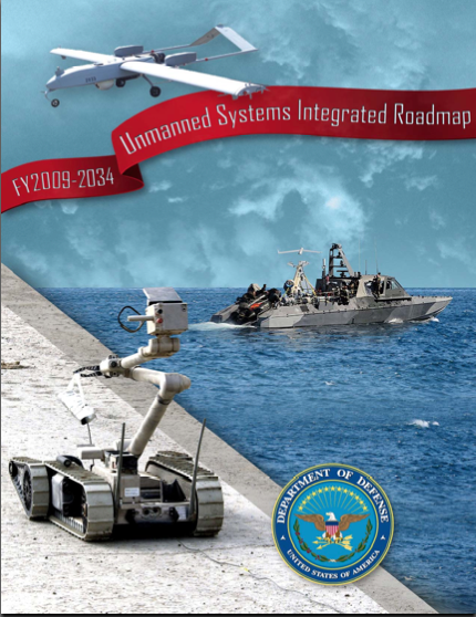 FY2009–2034 Unmanned Systems Integrated Roadmap