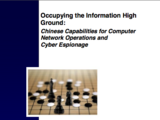Occupying the Information High Ground: Chinese Capabilities for Computer Network Operations and Cyber Espionage