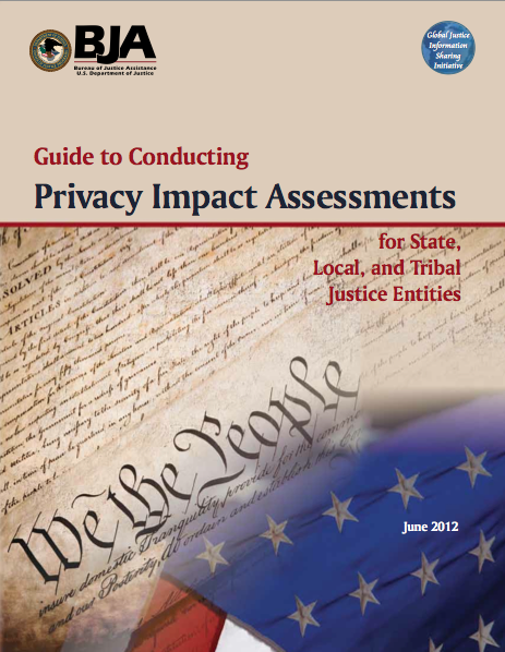 Guide to Conducting Privacy Impact Assessments for State, Local, and Tribal Justice Entities