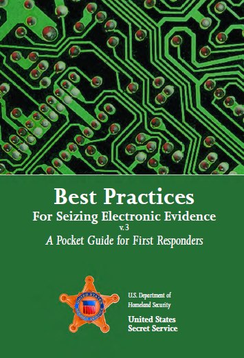 Best Practices for Seizing Electronic Evidence