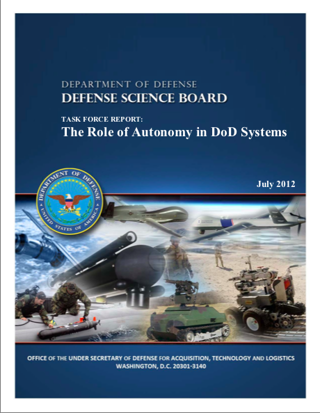 Task Force Report on the Role of Autonomy in DoD Systems