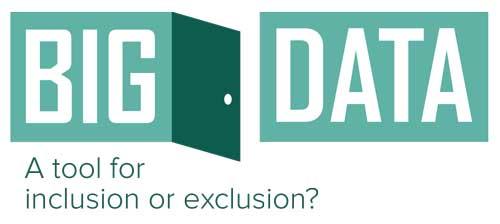 Big Data: A Tool for Inclusion or Exclusion? (Workshop)