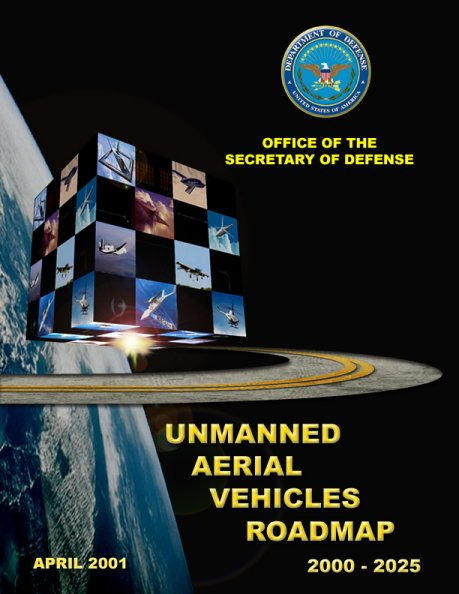 Unmanned Aerial Vehicle (UAV) Roadmap 2000-2025