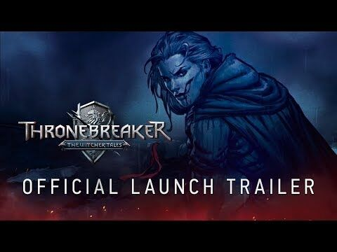 Thronebreaker-_The_Witcher_Tales_-_Official_Launch_Trailer