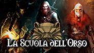 The Witcher Lore ITA- La storia della Scuola dell'Orso