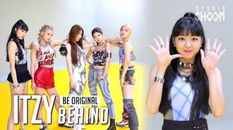 BE ORIGINAL ITZY(있지) 'Not Shy' (Behind) (ENG SUB)