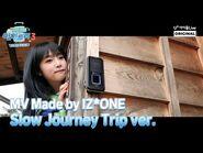 -Eat-ting Trip3- Special 4. Slow Journey MV Trip ver