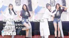 DAZED KOREA IZ*ONE x DAZED KOREA Chaeyeon and Minju