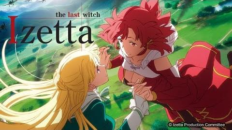 OFFICIAL HD TRAILER - Izetta, the Last Witch PV 01