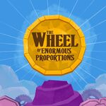 The Wheel of Enormous Proportions