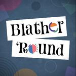 Blather 'Round