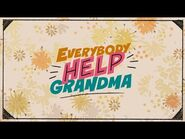 Everybody Help Grandma Official Teaser