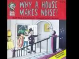 Why A House Makes Noise!