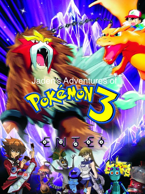 Jaden's Adventures of Pokemon the Movie 3