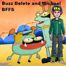 Buzz Delete and Michael BFFS.jpg
