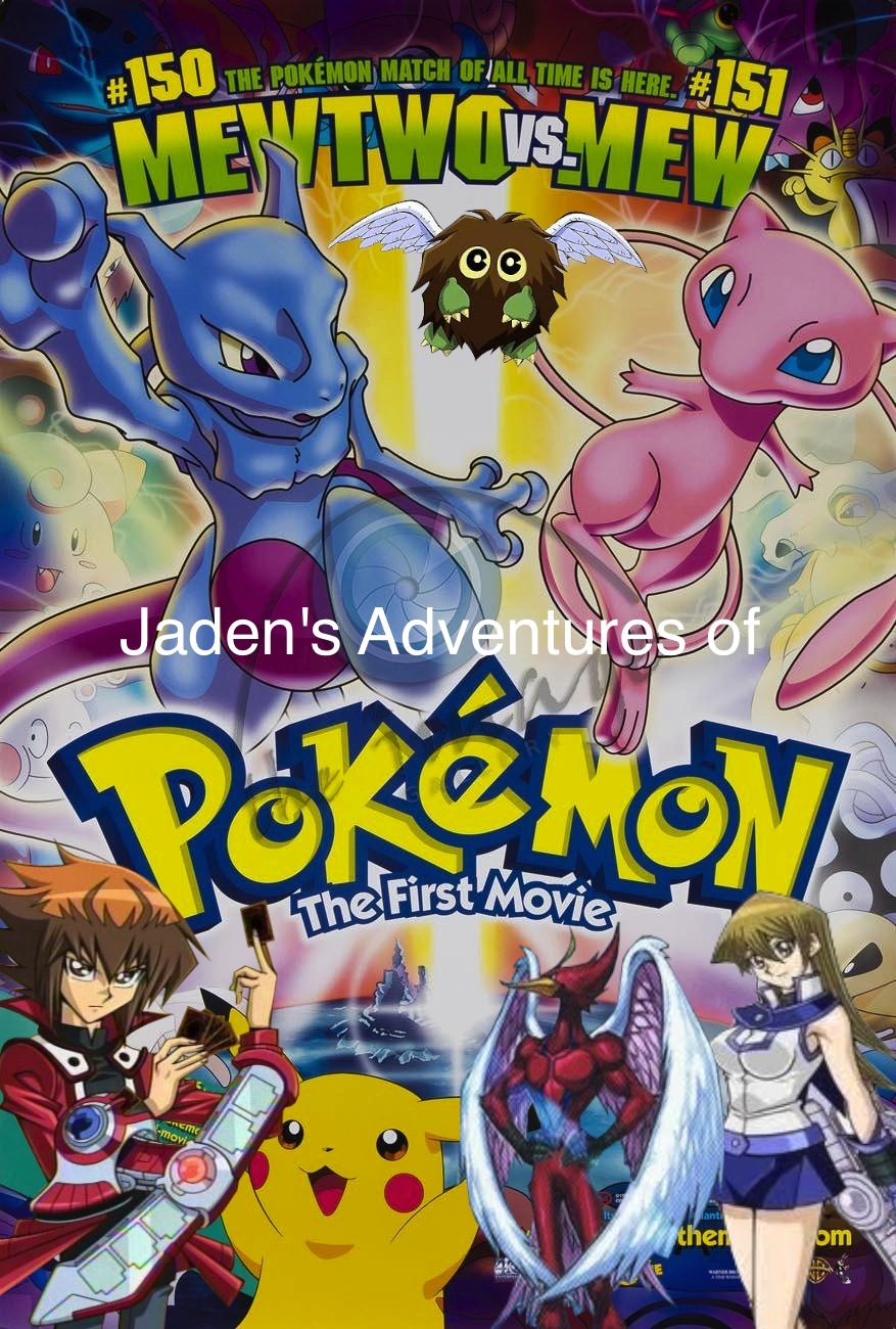Jaden's Adventures of Pokemon the First Movie