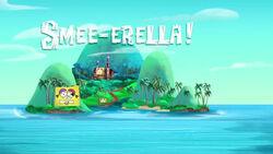 Smee-erella title card.jpg