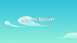 Hide the Hideout! titlecard.png