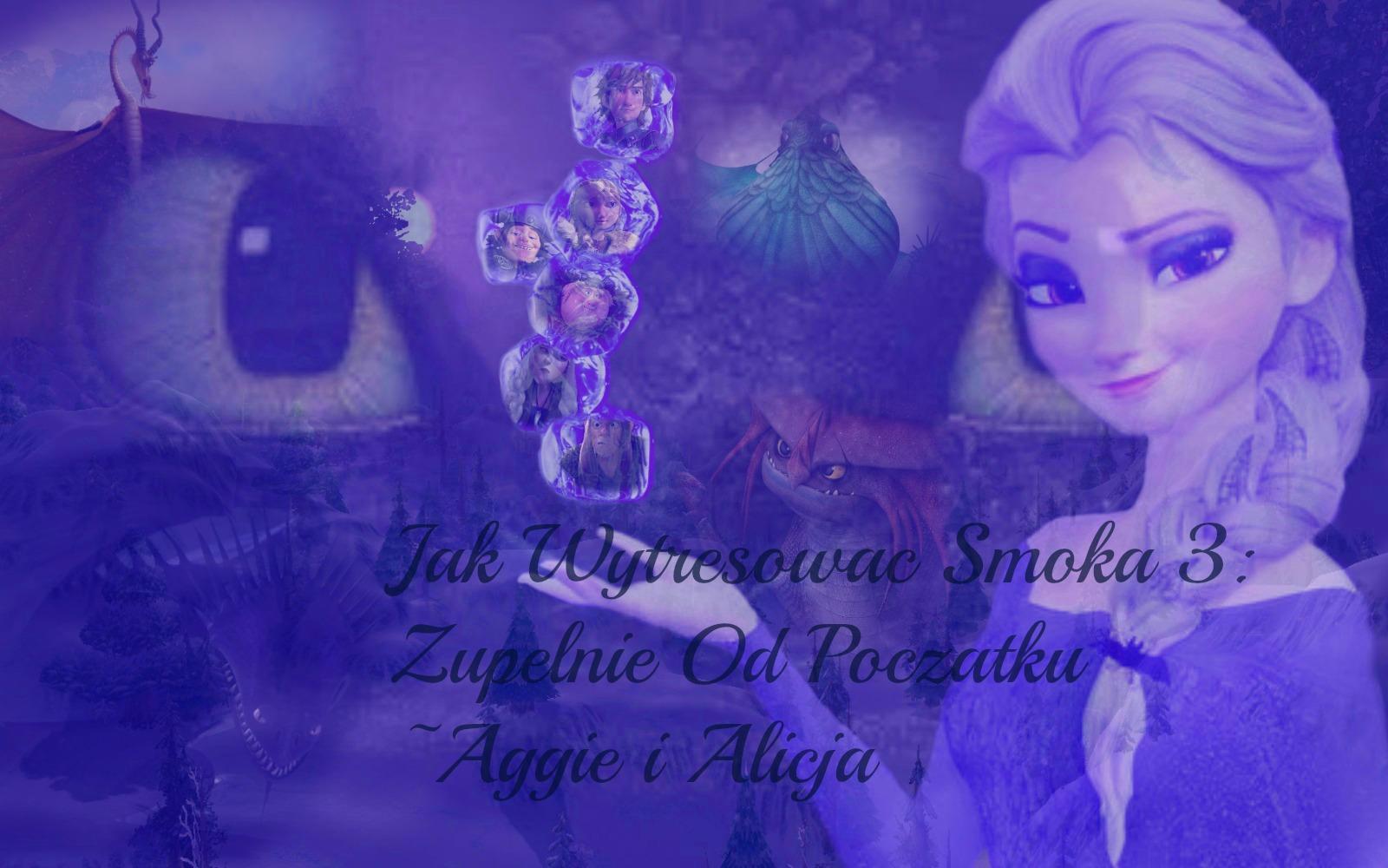 Aggie i Alicja/Zupełnie od Początku ⏳