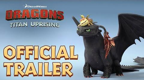 Dragons Titan Uprising Official Trailer