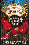 How to Break a Dragon's Heart