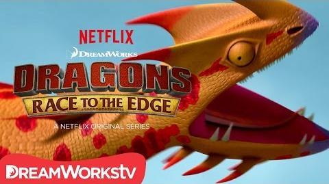 New Dragon Revealed Singetail DRAGONS RACE TO THE EDGE