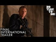 NO TIME TO DIE - Final International Trailer