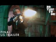 NO TIME TO DIE - Final US Trailer