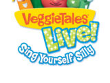 Veggie Tales Live! - Sing Yourself Silly
